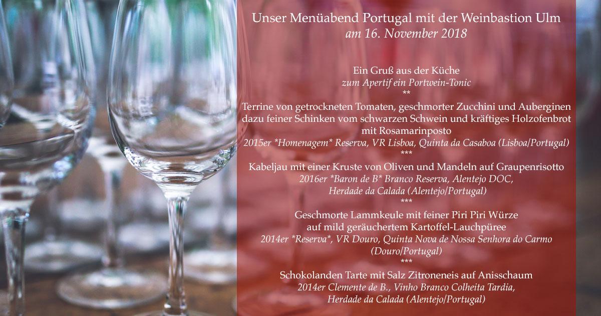 Unsere Portugal Weinprobe am 16.November 2018. Tickets unter: https://www.wein-bastion.de/p_0218-007/Menueabend_Portugal_-_16.11.2018_von_19.30-23%3A00_Uhr