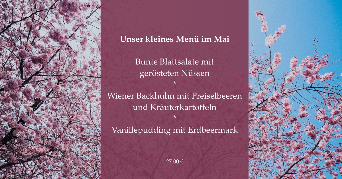 Bunte Blattsalate mit gerösteten Nüssen  *  Wiener Backhuhn mit Preiselbeeren  und Kräuterkartoffeln  *  Vanillepudding mit Erdbeermark     27.00 €